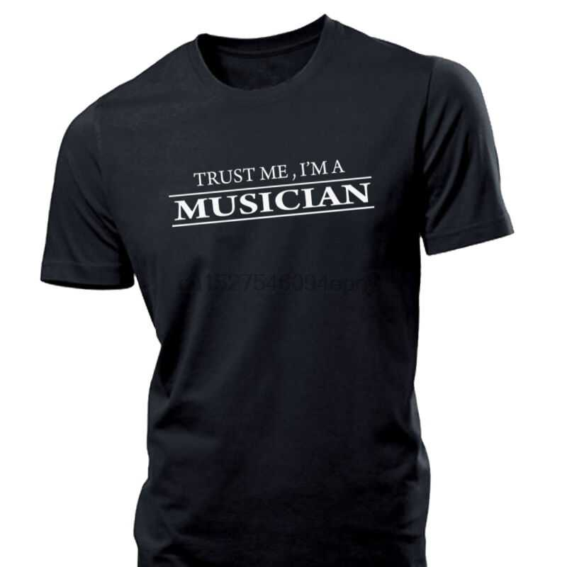 Güven bana ben bir müzisyen komik erkek T Shirt bagetler gitar trompet saksafon