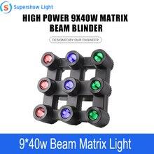Novo design 9x40w rgbw feixe de alta potência dmx led matriz luz para o fundo dj equipamentos