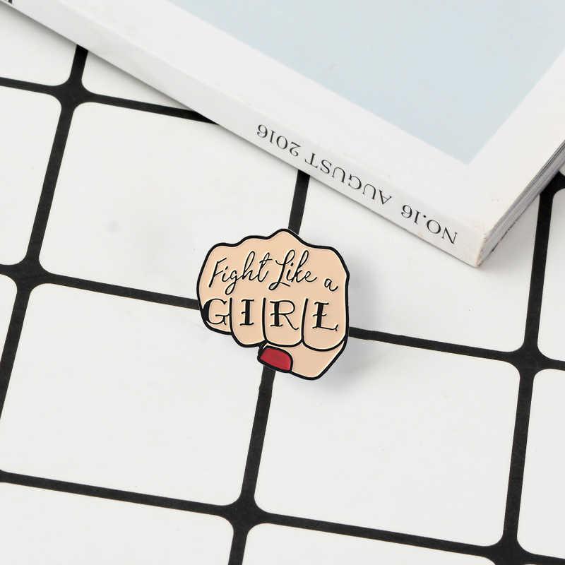 การ์ตูน Fist Enamel Brooches Fight Like A GIRL Feminist ปุ่ม Pins สำหรับเสื้อผ้า Badge สตรีนิยมของขวัญเครื่องประดับสำหรับเพื่อนผู้หญิง