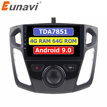 Eunavi 2 din Android 9 Car Radio Multimedia Player For Ford focus 2012-2015 2din GPS auto stereo tda7851 touch screen 4G 64GB