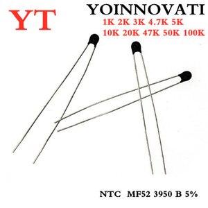 NTC Thermistor Thermal Resistor MF52 NTC-MF52AT 1K 2K 3K 4.7K 5K 10K 20K 47K 50K 100K 5% 3950B 1/2/3/4.7/K Ohm R