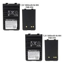 2X FNB-V94  7.2V 1800mAh Ni-MH Replacement Battery  for Two Way Radio Yaesu Vertex VX-410 VX-420 VX-420A VX-160 FT-60R FT-270 2pcs yaesu fnb 80li lithium ion battery for yaesu vx7r vx 5 vx 5r vx 5r vx 6r vx 6e vx 7r vxa 700 vxa 7 radio 1500mah