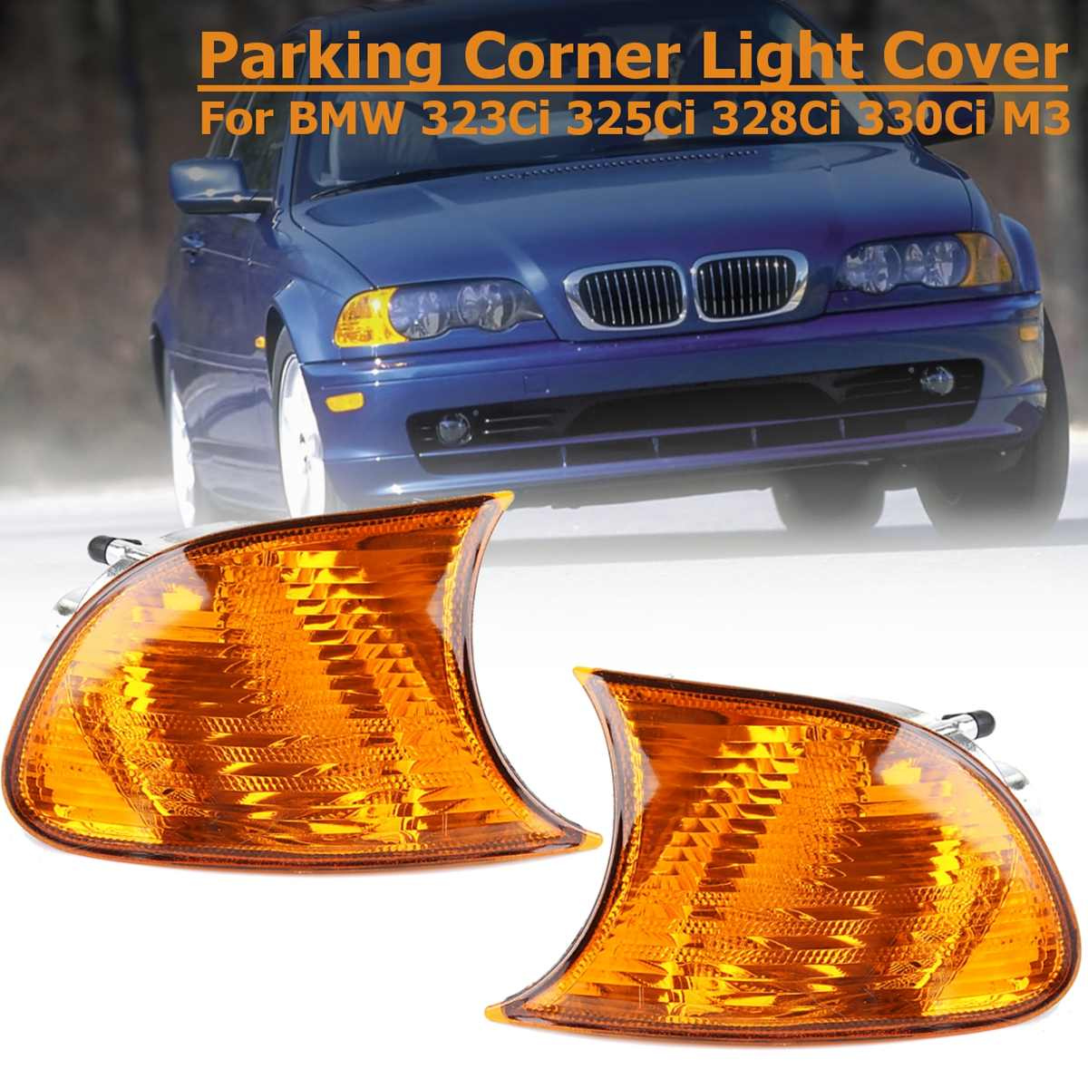 Car Front Turn Signal Light For BMW E46 3 Series Coupe M3 323Ci 325Ci 328Ci 330Ci 2000 2001 Car Left Right Side Corner  Amber
