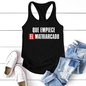 Que Empiece El Matriarcado Printed Women Feminist Tank Tops Casual Sleeveless Round Neck Summer Feminism Tops Ropa Mujer