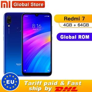 Image 1 - Globalny rom Xiaomi Redmi 7 4GB 64GB 4000mAh Smartphone octa core Snapdragon 632 12MP kamera 6.26 cal 19:9 pełny ekran