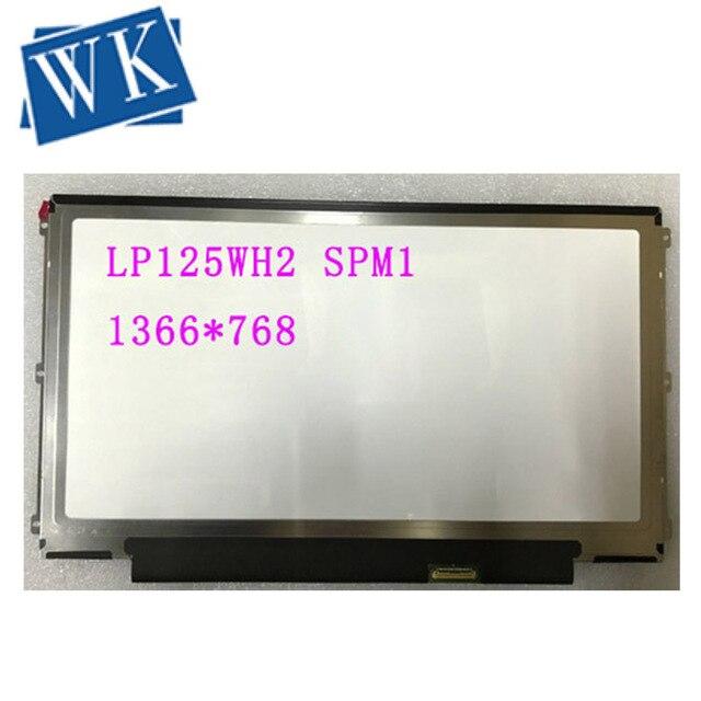 "IPS Matrix LP125WH2 SPM1 LP125WH2 SP M1 LP125WH2 (SP)(M1) LED Screen LCD Display Laptop 12.5"" 30Pin 1366X768 HD Panel"