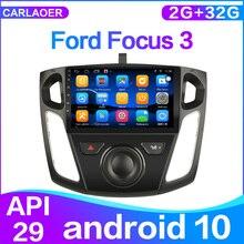 Android 10 araba radyo multimedya Video oynatıcı Ford Focus 3 için Mk 3 2011 2012 2013 2014 2015 navigasyon GPS 2 din 2G + 32G hiçbir dvd