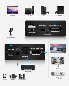 Image 2 - 2020 הטוב ביותר HDMI 2.0 אודיו Extractor תמיכת 4K 60Hz YUV 4:4:4 HDR HDMI אודיו ממיר מתאם 4K HDMI כדי אופטי TOSLINK SPDIF