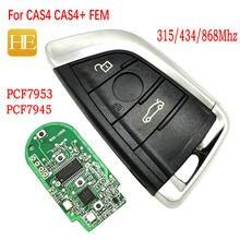 HE Xiang-mando a distancia para coche, llave sin llave para BMW F 5 7 X5 X6 2014 2015 2016 CAS4 CAS4 + em 315/434/868Mhz ID49 PCF7945 7953