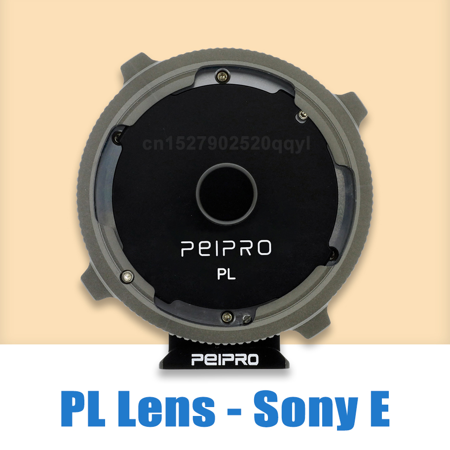 PEIPRO PL E Lens adapter for PL Cinema lens to SONY E Mount Camera MF adapter ring for A7R3 A7R4 A7R IVLens Adapter   -