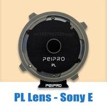 Peipro PL E adaptador de lente para lente de cinema pl para sony e montagem da câmera mf adaptador anel para a7r3 a7r4 a7r iv