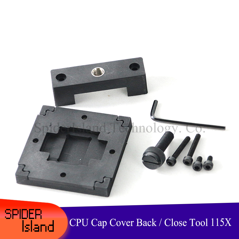 CPU Top Cover Cooling CUP Hap Close Back Over Tool Heat Sink Fixture Seal Close Tool For Intel 115x Series 6700K 7700K 8700