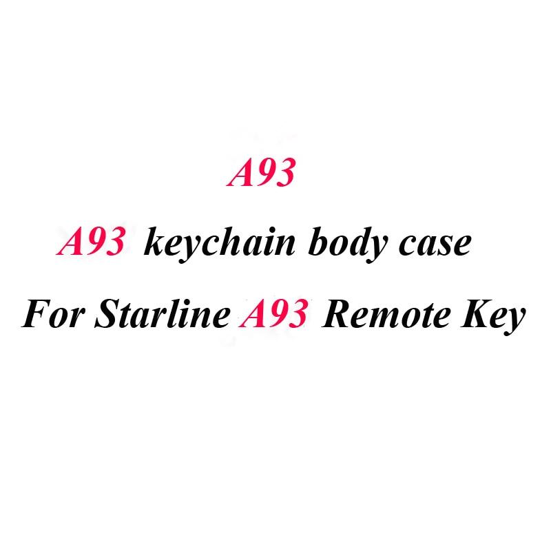 10 pcs lote a93 caso chaveiro capa do corpo para 10 pcs alarme de carro starline