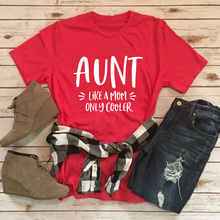 Tops Tee Aunt Shirt Only-Cooler Like Women's Short-Sleeve Casual Summer Mom Stylish New
