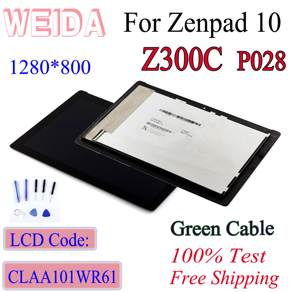 WEIDA For Asus Zenpad 10 Z300 Z300C Green Cable 1280*800  LCD Display Touch Screen Assembly+Frame P023  CLAA101WR61 With Tool