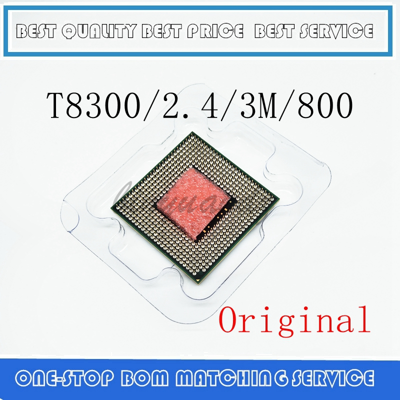 T8300 2.4/3M/800 8300 Dual-Core Laptop Processor For 965 Chipset T8300 CPU