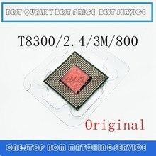 T8300 2.4/3 M/800 8300 Dual-Core processador de Laptop para 965 chipset t8300 CPU