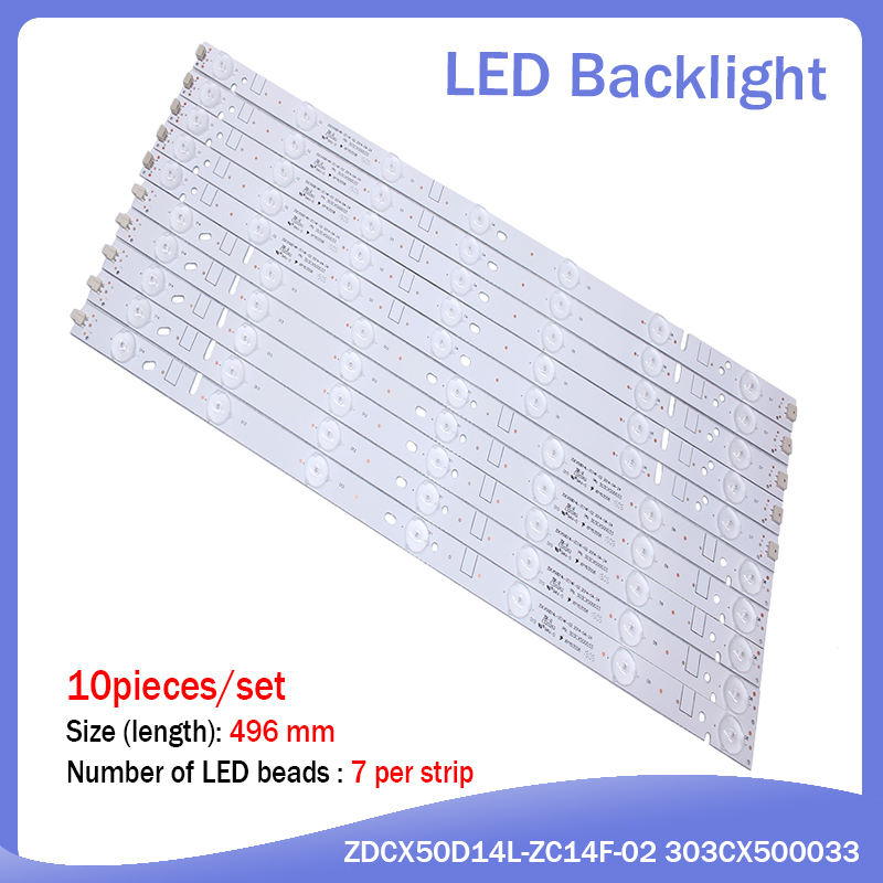 New 10 Pieces/set 496mm LED Backlight Strip For ZDCX50D14R-ZC14F-02 01 ZDCX50D14L-ZC14F-02 303CX500033 LT-50E350 LT-50E560
