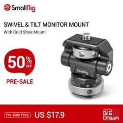SmallRig поворотное и наклонное регулируемое крепление для монитора с креплением для холодного башмака для SmallHD/Atomos/Blackmagic Monitor/крепление для эк...