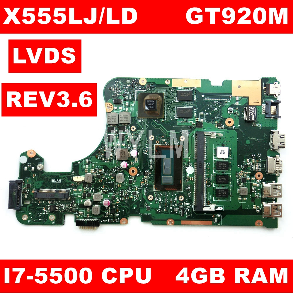 X555LJ LVDS MAIN_BD_4G/i7-5500CPU/AS GT920M/2G Mainboard REV3.6 For Asus X555LJ LB X555LF X555LD X555L VM590L Laptop Motherboard