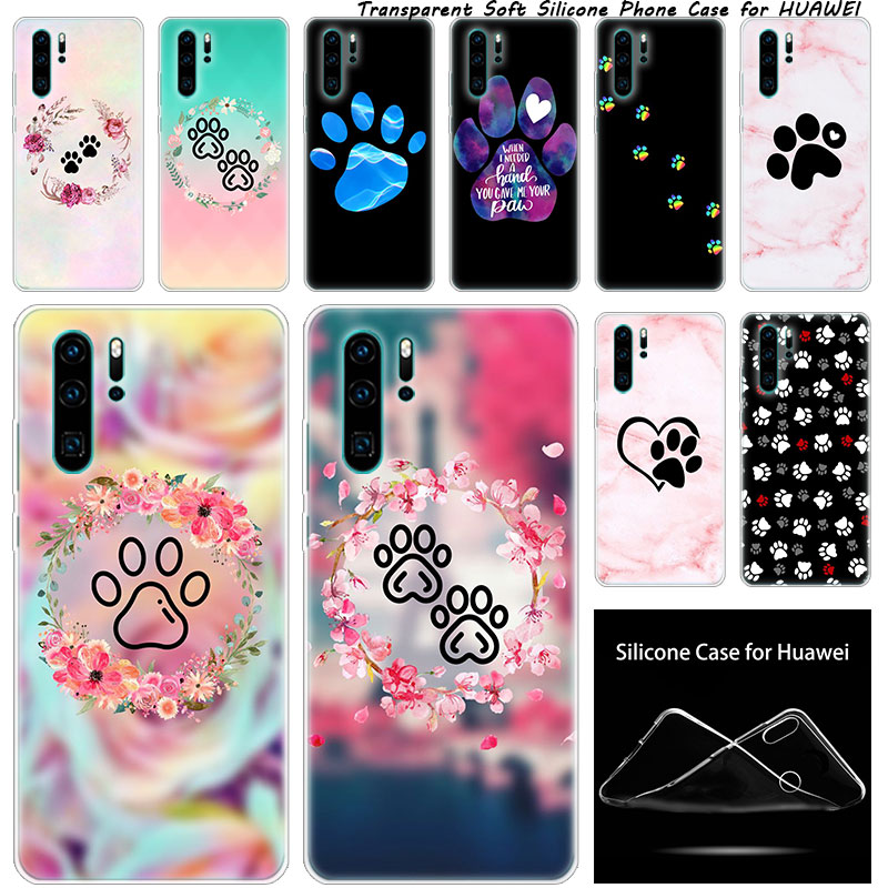 Silicone Case Dogs Are Girls Best friends Dog Paw for Huawei NOVA 3 3i 5 5i P20 P30 Pro P9 P10 P8 Lite 2017 P Smart Z Plus 2019