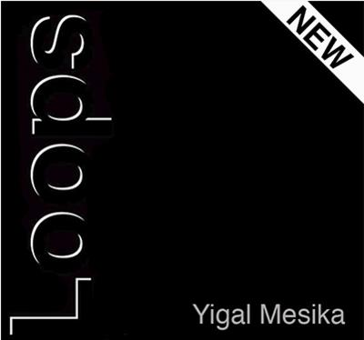 Loops New Generation By Yigal Mesika Magic Tricks