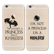 Game Of Throne Im Not A Princess Khaleesi For Iphone 6 6S 7 Plus 5 5s SE Case Soft TPU Covers Coque