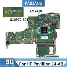 PAILIANG Laptop motherboard For HP Pavillion 14-AB DA0X22MB6D0 810972-601 Mainboard Core AM7410 TESTED DDR3(China)