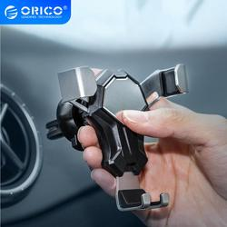 ORICO Car Holder Air Vent Mount Clip Car Phone Stand For 4-6.5 Inches Celular Phone Gravity Smartphone Holder Support For iphone