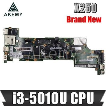 Akemy X250 Motherboard For Lenovo ThinkPad X250 NM-A091 laptop Mainboard with i3-5010U CPU X250 Motherboard Mainboard test ok