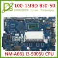Kefu 100-15IBD материнская плата для lenovo 100-15IBD B50-50 материнская плата CG410/CG510 NM-A681DDR3L I3-5005U Процессор Тесты работы 100% оригинал