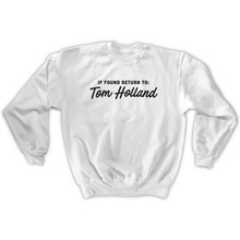IF FOUND RETURN TO Tom Holland Woman Sweatshirts Long Sleeve Top Pullover Female