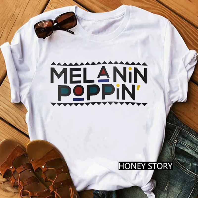 Melanin Poppin Shirt afroamericano Black Girl Magic T shirt Femme BLM Graphic Tees Women Letter Print T-shirt Streetwear top