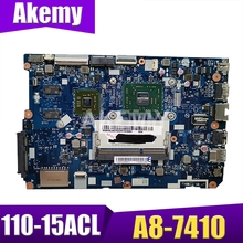 NM-A841 is suitable for Lenovo 110-15ACL notebook motherboard 5B20L46267 5B20L46302 CPU A8-7410 GPU R5 M430 2G 100% tested work