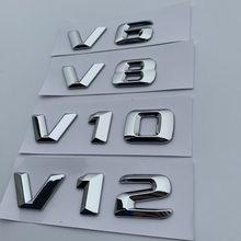 V6 v8 v10 v12 número carta emblema cromo logotipo estilo do carro fender lado capacidade de descarga emblema adesivo para benz c200 e300