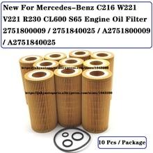 10 * novo para mercedes benz c216 w221 v221 r230 cl600 s65 filtro de óleo do motor 2751800009/2751840025/a2751800009/a2751840025