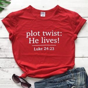 Plot Twist: He Lives! slogan women fashion pure religion Christian Bible baptism aesthetic t shirt young girl tees tops- L450