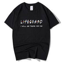 Lifeguard I Will Be There For You T-Shirt Men Male Fitness Streetwear Casual Short Sleeve O Neck Cotton T Shirt Summer Tops Tee(China)