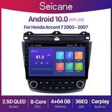 Seicane 10.1 인치 안드로이드 10.0 2 + 32G 자동차 라디오 GPS 네비게이션 QLED 2003 2007 혼다 어코드 7 오디오 유닛 2 din 플레이어