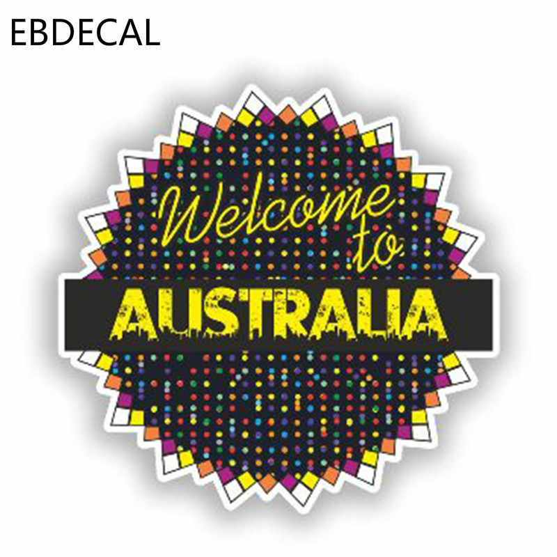 EBdecal مرحبا بكم في ملصق فينيل أستراليا للسيارات السيارات/الوفير/نافذة/الجدار ملصق لاصق لامع ورائع الشارات ديكور ذاتي الصنع CT6888
