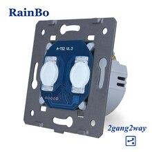 ריינבו מגע מתג DIY חלקי 2gang 2way יצרן קיר מתג מסך מגע מתג מודול AC250V A922
