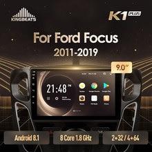 KingBeats штатное головное устройство FOR FORD Focus 3 Mk 3 2010 2012 GPS Android 8.1 автомагнитола на андроид магнитола for Форд Фокус 3 автомобильная мультимедиа Octa Core 8 core*1.8G DDR4