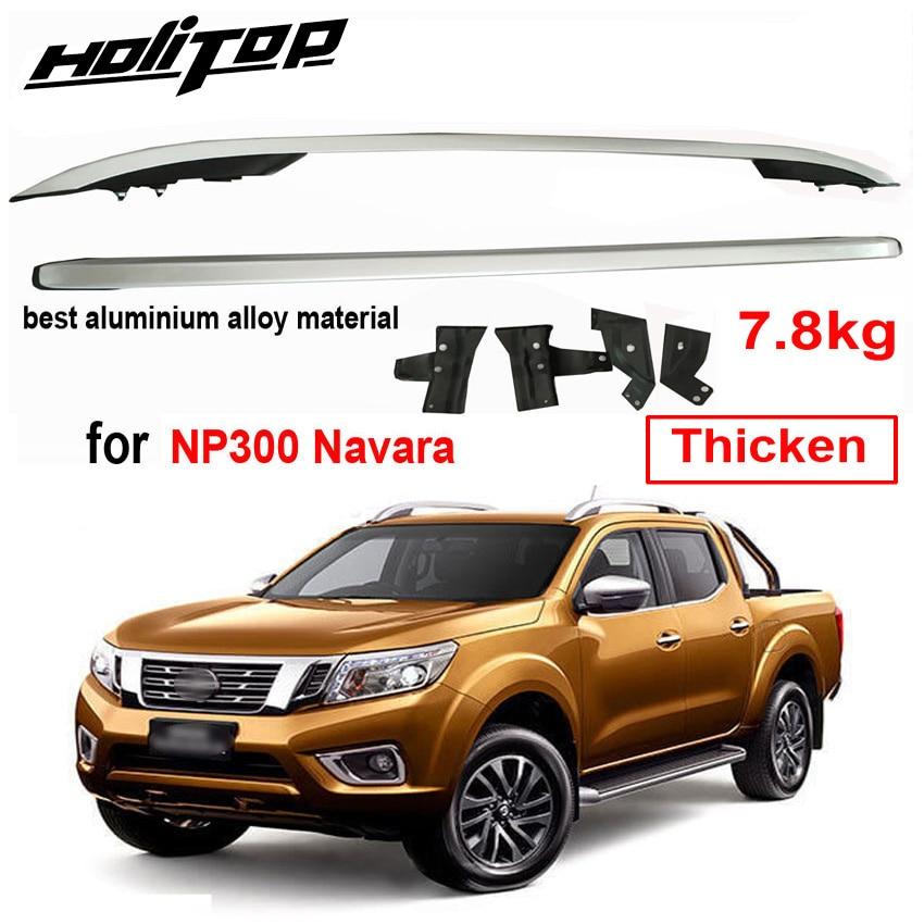 Portaequipajes Barra de riel de techo para Nissan NP300 Navara 2013-2018, espesar aleación de aluminio, suministrado por ISO9001 gran fábrica, muy fiable
