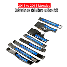 For Ford Mondeo 13-18 Threshold bar welcome pedal Tailgate pedal Door Sill Protector Change decoration Car accessories 2018 for buick new excelle door sill strip threshold bar welcome pedal modification special decorative accessories