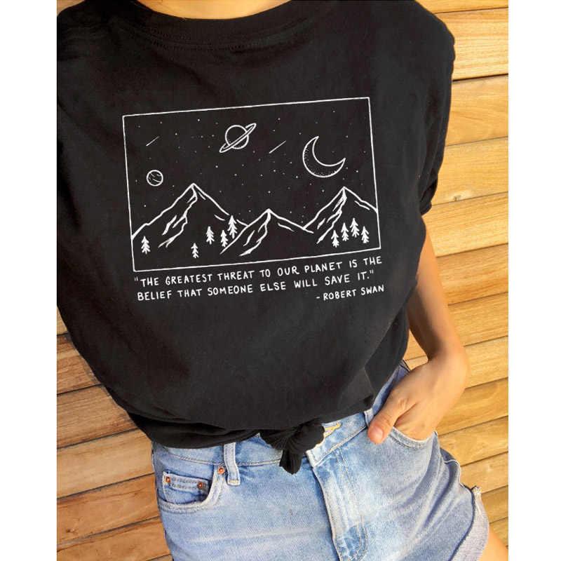 A maior ameaça para o nosso planeta camisas crença que alguém vai salvar camiseta proteger terra algodão mulher tshirt navio da gota