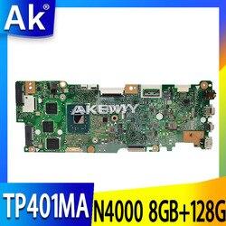 Dla For Asus Vivobook Flip TP401MA TP401M płyta główna N4000 8GB RAM z 128G SSD