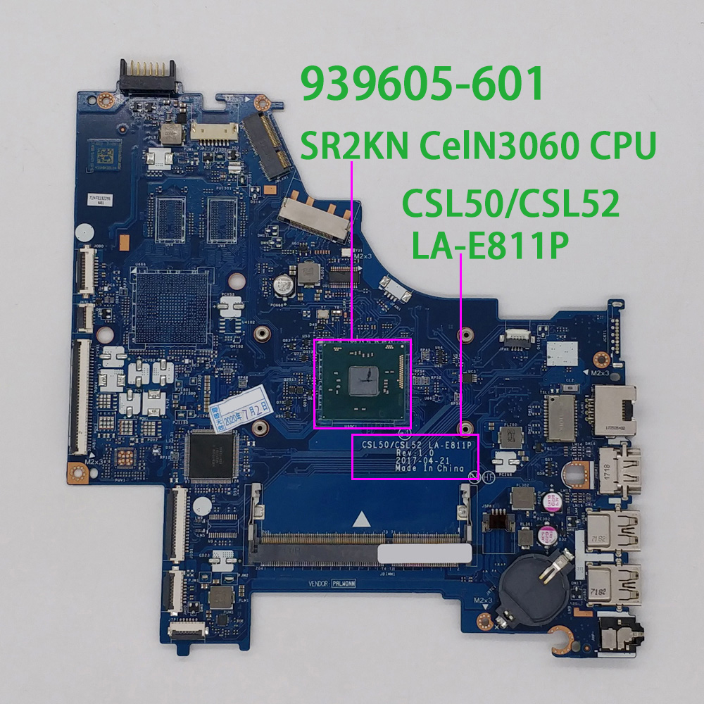 for HP 15 15-BS Series 15q-bu001TU 15q-bu017TU 939605-601 939605-001 UMA CelN3060 CSL50/CSL52 LA-E811P Laptop Motherboard Tested
