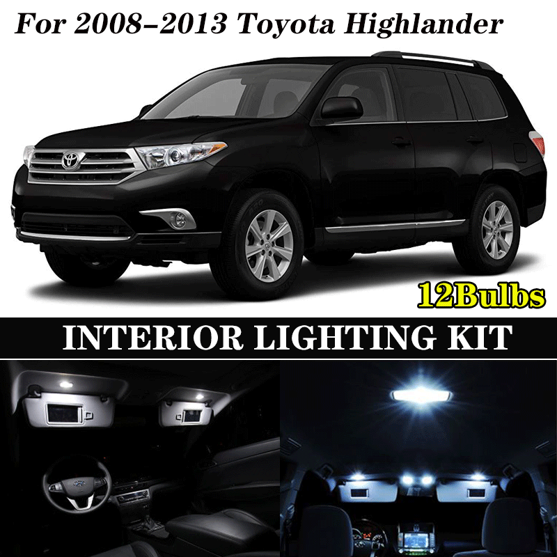 12Pcs White Canbus LED Lamp Car Bulbs Interior Package Kit For 2008-2013 Toyota Highlander Map Dome Trunk Plate Light