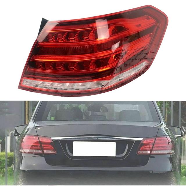 Car Right Outer Tail Light Rear Brake Lamp Fit For Mercedes Benz E Class W212 E200 E240 E260 E280 E300 2013 2014 2015