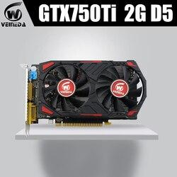 Veineda 비디오 카드 nvidia geforce 게임용 100% 오리지널 gpu gtx750ti 2g 5400 mhz gddr5 그래픽 카드 instantkill r7 350, hd6850